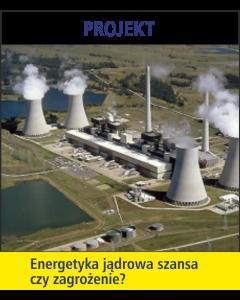 Energetyka jądrowa szansa czy zagrożenie? / Projekt metodą de Bono